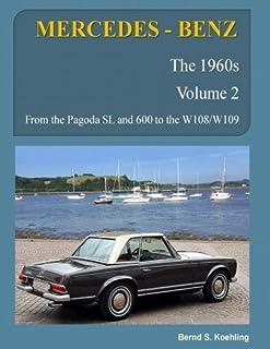 MERCEDES-BENZ, The 1960s, Volume 2: W100, W108, W109, W113
