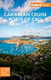 Fodor's Caribbean Cruise Ports of Call (Full-color Travel Guide)