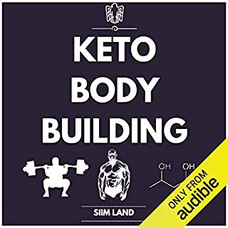 Keto Bodybuilding     The Definitive Guide to Doing Resistance Training on a Low-Carb Ketogenic Diet              By:                                                                                                                                 Siim Land                               Narrated by:                                                                                                                                 Siim Land                      Length: 4 hrs and 48 mins     23 ratings     Overall 3.8
