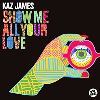 Show Me All Your Love (Extended Mix)