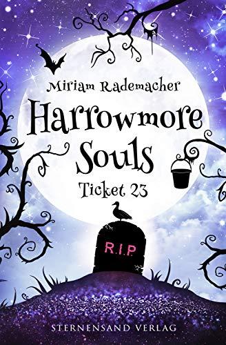 Harrowmore Souls (Band 2): Ticket 23