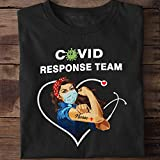 Strong Girl, Strong Nurse Shirt C.o-v.i.d Response Team T-Shirt, Long Sleeve, Sweatshirt, Hoodie