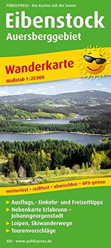 Eibenstock - Auersberggebiet: Wanderkarte mit Ausflugszielen, Einkehr- & Freizeittipps und Nebenkarte Erlabrunn - Johanngeorgenstadt, wetterfest, ... GPS-genau. 1:25000 (Wanderkarte / WK)