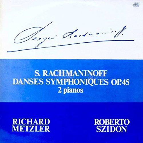 Sergei Vasilyevich Rachmaninoff / Richard Metzler - Roberto Szidon - Danses Symphoniques Op.45 - 2 Pianos - ddf Recordings - ddf-DP01179