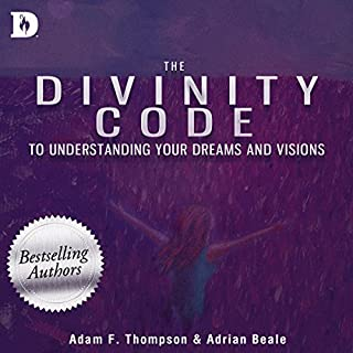 The Divinity Code to Understanding Your Dreams and Visions cover art