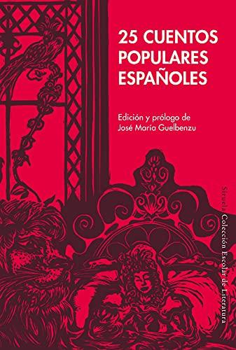 25 cuentos populares españoles: 43 (Colección Escolar)