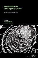 Existentialism and Contemporary Cinema: A Sartrean Perspective