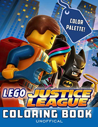 Color Palette! - Lego Justice League Coloring Book: A Coloring Book Featuring Famous Justice League With High Quality Lego Images For All Ages