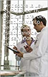 Test sobre la Ley 55/2003, de 16 de diciembre, del Estatuto Marco del personal estatutario de los servicios de salud