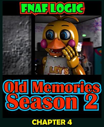 FNAF Comics: SEASON 2 Old Memories Chapter 4