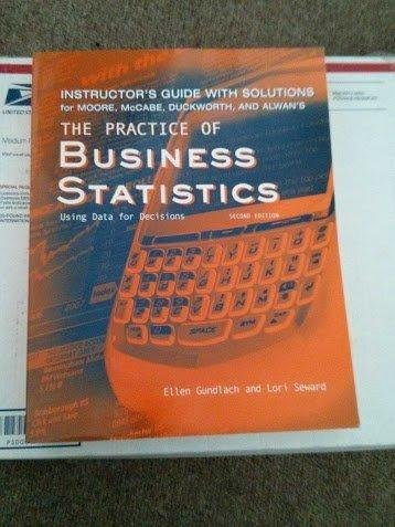 The Practice of Business Statistics: Using Data for Decisions (Instructor's Guide with Solutions) [Paperback] [Jan 01, 2