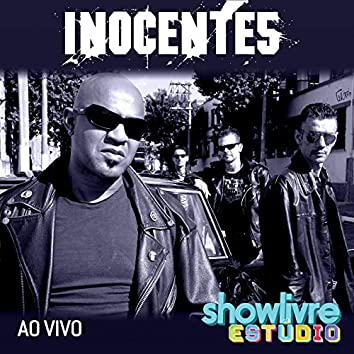 Inocentes no Estúdio Showlivre (Ao Vivo)