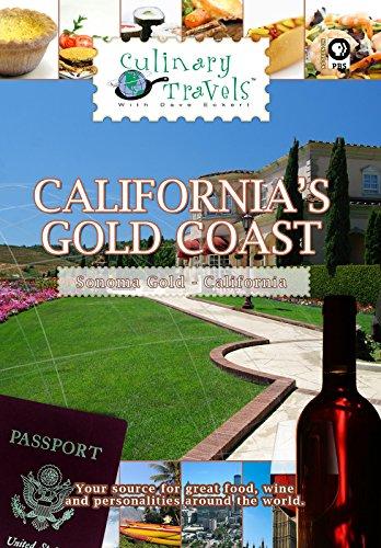 Culinary Travels - California's Gold Coast - Sonoma Gold