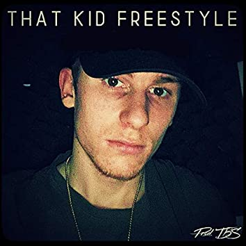 That kid freestyle