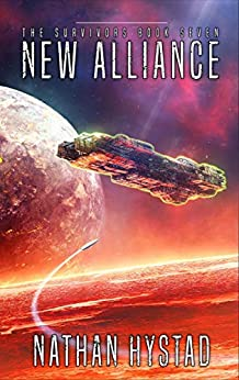 New Alliance (The Survivors Book Seven) by [Nathan Hystad]