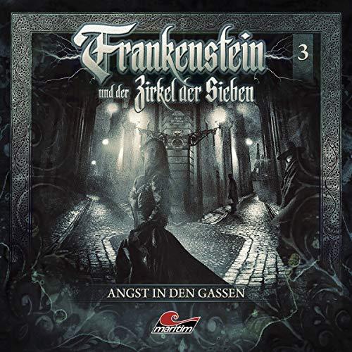 Frankenstein 03-Angst in Den Gassen