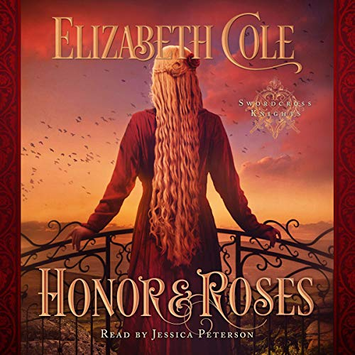 Honor & Roses: A Medieval Romance audiobook cover art