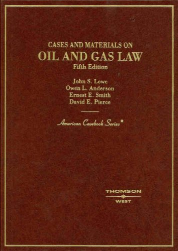 Cases and Materials on Oil and Gas Law (American...