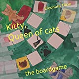Kitty, Queen of cats: the boardgame: 0