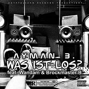 Was ist Los (feat. Wandam & Brockmaster B.)