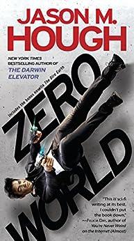 Zero World: A Novel by [Jason M. Hough]