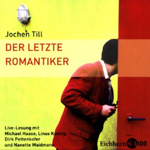 Der letzte Romantiker audiobook cover art