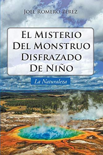 El Misterio del Monstruo Disfrazado de Nio: La Naturaleza