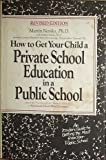 Image of How to Get Your Child a 'Private School' Education in a Public School
