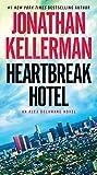 hoteles en los angeles - Heartbreak Hotel: An Alex Delaware Novel