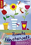 ISBN zu Bunte Fensterwelt: Fensterbilder aus Papier, variabel für jede Fenstergrösse