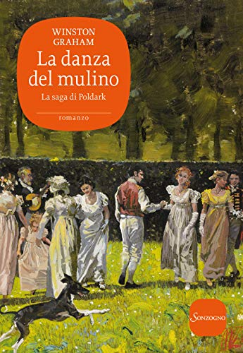 La danza del mulino (La saga di Poldark Vol. 9)