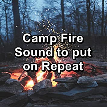 Camp Fire Sound to put on Repeat