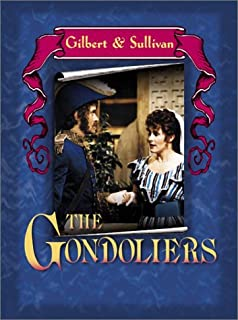 Gilbert & Sullivan - The Gondoliers / Michell, McDonnell, Egerton, Opera World