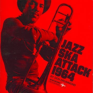 Jazz Ska Attack By Don Drummond