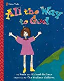 All the Way to God (Family Storytime)