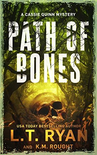 Path of Bones: a Crime Thriller (Cassie Quinn Mysteries)