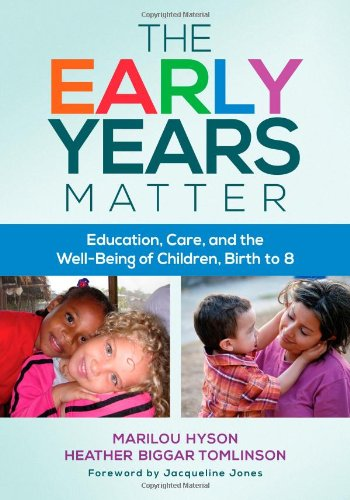 The Early Years Matter: Education, Care, and the Well-Being of Children, Birth to 8 (Early Childhood Education Series)