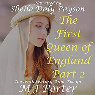 The First Queen of England, Part 2                   By:                                                                                                                                 M J Porter                               Narrated by:                                                                                                                                 Sheila Daly Payson                      Length: 8 hrs and 46 mins     Not rated yet     Overall 0.0