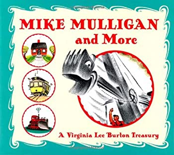 Mike Mulligan and More  Four Classic Stories by Virginia Lee Burton