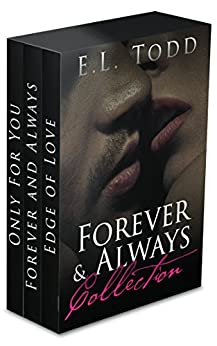 Forever and Always Collection (Contemporary Romance Boxed Set) by [E. L. Todd]