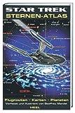 Star Trek Sternen Atlas: Flugrouten, Karten, Planeten - Geoffrey Mandel