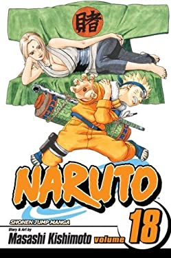 Naruto, Vol. 18: Tsunade's Choice (Naruto Graphic Novel)