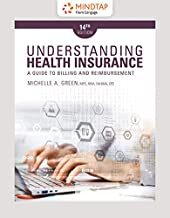 MindTap Medical Insurance & Coding, 2 terms (12 months) Printed Access Card for Green's Understanding Health Insurance: A Guide to Billing and Reimbursement, 14th