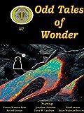 Odd Tales of Wonder #7