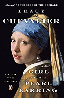 Girl with a Pearl Earring, The: A Novel by [Tracy Chevalier]