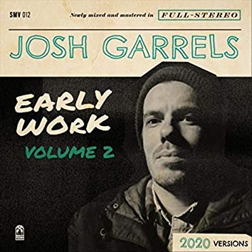 Early Work, Vol. 2
