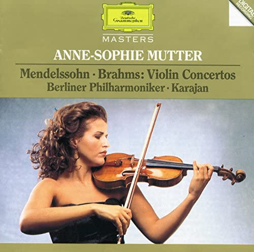 Anne-Sophie Mutter, Berliner Philharmoniker, Herbert von Karajan, Felix Mendelssohn & Johannes Brahms