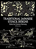 Traditional Japanese Stencil Designs (Dover Pictorial Archive)