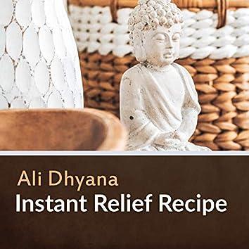 Instant Relief Recipe
