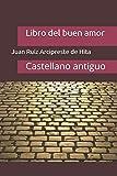 Libro del buen amor: Castellano antiguo